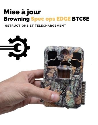 Mise a jour piège browning spec ops edge btc8E